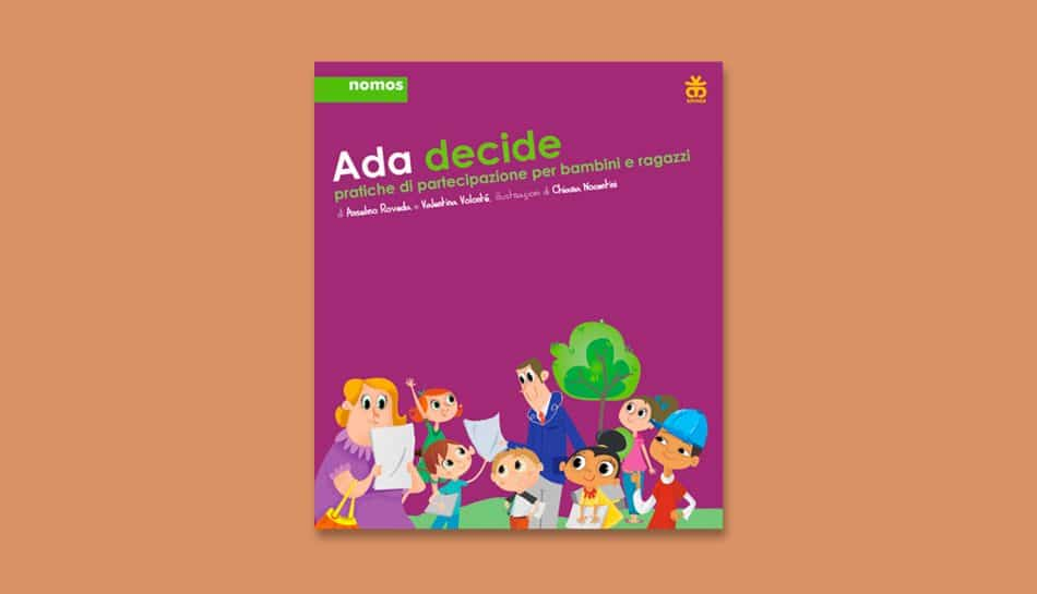 Ada decide, pratiche di partecipazione per bambini e ragazzi
